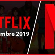 Series y películas animadas que llegan y se van de Netflix septiembre 2019