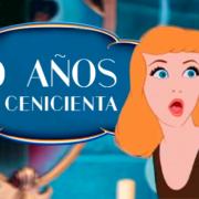 La Cenicienta cumple 70 años: conoce la verdadera historia de esta princesa Disney